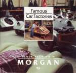 MORGAN FAMOUS CAR FACTORIES