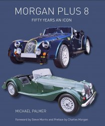 MORGAN PLUS 8 - FIFTY YEARS AN ICON