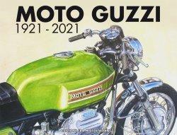 MOTO GUZZI 1921-2021