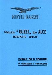 MOTO GUZZI MOTOCICLO GUZZI TIPO ALCE MONOPOSTO BIPOSTO MANUALE
