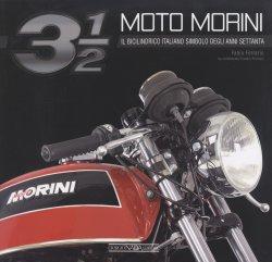 MOTO MORINI 3 1/2 IL BICILINDRICO ITALIANO SIMBOLO DEGLI ANNI SETTANTA