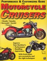 MOTORCYCLE CRUISERS  PERFORMANCE & CUSTOMIZING GUIDE