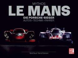 MYTHOS LE MANS - DIE PORSCHE-SIEGER