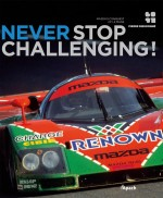NEVER STOP CHALLENGING (ED. INGLESE)