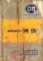 OM AUTOCARRO 120 CARATTERISTICHE NORME D'USO E MANUTENZIONE (ORIGINALE)