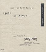 OSSERVANDO IL DESIGN 1981-2001 VENT'ANNI DI GIUGIARO DESIGN