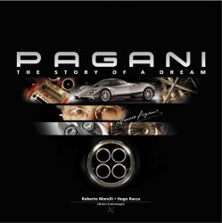 PAGANI THE STORY OF A DREAM