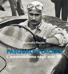 PASQUALE PLACIDO - L'AUTOMOBILISMO NEGLI ANNI '50