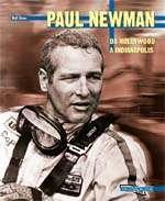 PAUL NEWMAN DA HOLLYWOOD A INDIANAPOLIS