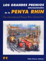 PENYA RHIN THE INTERNATIONAL PENYA RHIN GRAND PRIX