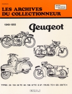 PEUGEOT 1949-1955 TYPES 55 - 155 - 55 TC - 56 - 156 - 57 TC- S 57 - 176 AS - TC 4 - GS - 256 TC 4