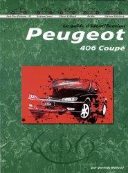 PEUGEOT 406 COUPE' LE GUIDE D'IDENTIFICATION