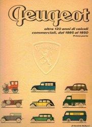 PEUGEOT OLTRE 120 ANNI DI VEICOLI COMMERCIALI, DAL 1895 AL 1950 (PRIMA PARTE)