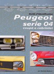 PEUGEOT SERIE 04 COUPE' E CABRIOLET GUIDE D'IDENTIFICATION