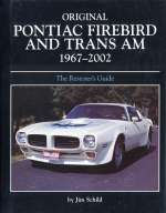 PONTIAC FIREBIRD AND TRANS AM 1967-2002 ORIGINAL