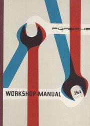 PORSCHE 356 A WORKSHOP MANUAL