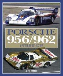 PORSCHE 956 962 A PHOTOGRAPHIC HISTORY