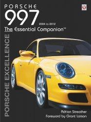 PORSCHE 997 2004-2012: THE ESSENTIAL COMPANION