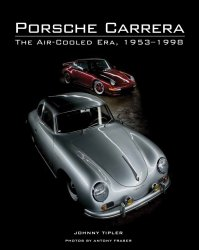 PORSCHE CARRERA THE AIR COOLED ERA 1953-1998