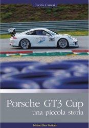 PORSCHE GT3 CUP, UNA PICCOLA STORIA