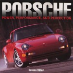 PORSCHE POWER, PERFORMANCE, AND PERFECTION