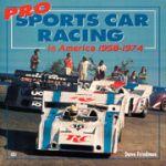 PRO SPORTS CAR RACING IN AMERICA 1958-1974