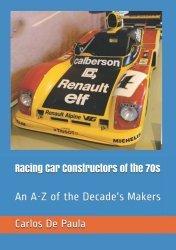 RACING CAR CONSTRUCTORS OF THE 70S