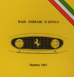 RAID FERRARI D'EPOCA - MODENA 1981 / COLORE FORMA RIFLESSI