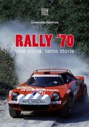 RALLY '70 UNA STORIA TANTE STORIE