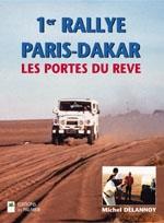 RALLYE PARIS DAKAR LES PORTES DU REVE 1ER