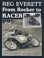 REG EVERETT FROM ROCKER TO RACER