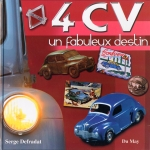 RENAULT 4 CV UN FABULEUX DESTIN
