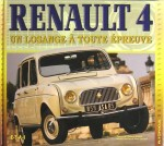RENAULT 4 UN LOSANGE A TOUTE EPREUVE