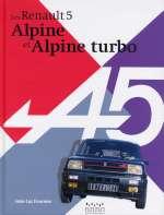 RENAULT 5 ALPINE ET ALPINE TURBO, LES
