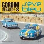 RENAULT 8 GORDINI LE REVE BLEU