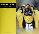 RENAULT F1 1977-1997 BEYOND YELLOW TEAPOT