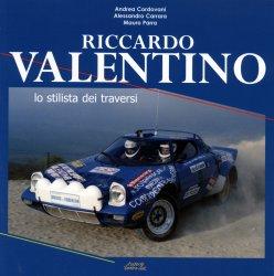 RICCARDO VALENTINO LO STILISTA DEI TRAVERSI