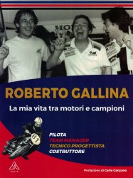 ROBERTO GALLINA - LA MIA VITA TRA MOTORI E CAMPIONI