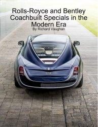 ROLLS-ROYCE AND BENTLEY COACHBUILT SPECIALS IN THE MODERN ERA
