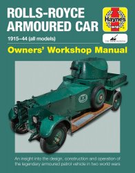 ROLLS-ROYCE ARMOURED CAR: 1915-44 (ALL MODELS)