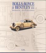 ROLLS ROYCE & BENTLEY DEPUIS 1931