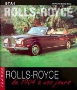 ROLLS ROYCE DE 1904 A NOS JOURS