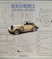 ROLLS ROYCE E BENTLEY DAL 1931