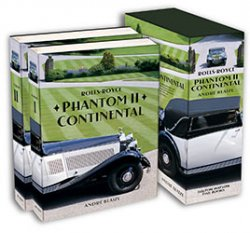 ROLLS ROYCE PHANTOM II CONTINENTAL 2 VOLUMES