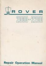 ROVER 2000-2200 REPAIR OPERATION MANUAL