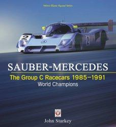 SAUBER-MERCEDES THE GROUP C RACECARS 1985-1991 (PAPERBACK)