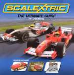 SCALEXTRIC THE ULTIMATE GUIDE