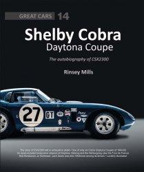 SHELBY COBRA DAYTONA COUPE - THE AUTOBIOGRAPHY OF CSX2300