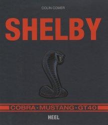 SHELBY COBRA MUSTANG GT40