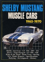 SHELBY MUSTANG MUSCLE CARS 1965-70
